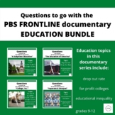 PBS FRONTLINE: EDUCATION Editable Questions for 4 document
