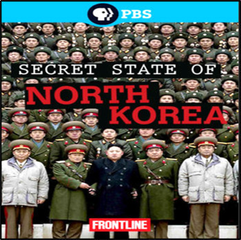 Secret State of North Korea by PBS Frontline Video Questions Worksheet