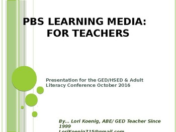 PBS Learning Media Presentation for WI GED/Literacy Conference in WI Oct. 2016