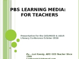 PBS Learning Media Presentation for WI GED/Literacy Confer