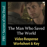 PBS - The Man Who Saved The World - Video Response Workshe
