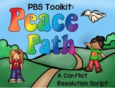 PBS Toolkit: Peace Path_A Conflict Resolution Script