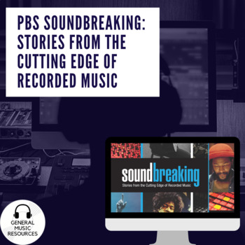 PBS's Soundbreaking: Ep. 6: The World is Yours, Guided Questions/Viewing Guide