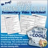 Making Stuff Colder PBS's NOVA documentary video worksheet