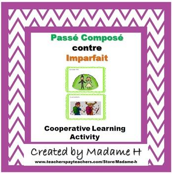 Passé Composé contre Imparfait Cooperative Learning Activity