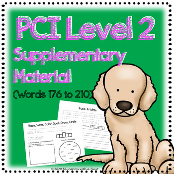 PCI Reading Program Level 2: Supplementary Reading and Writing (Words 176 -210)