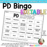 PD BINGO - EDITABLE - Make Professional Development Fun and Engaging!