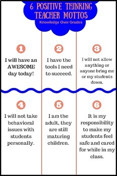 6 Positive Thinking Teacher Mottos