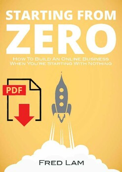 PDF Starting From Zero How To Build An Online Business When You're Starting With