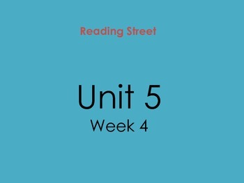 PDF Version of Reading Street Unit 5 Week 4