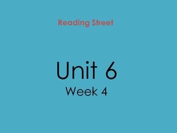 PDF Version of Reading Street Unit 6 Week 4