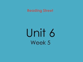 PDF Version of Reading Street Unit 6 Week 5