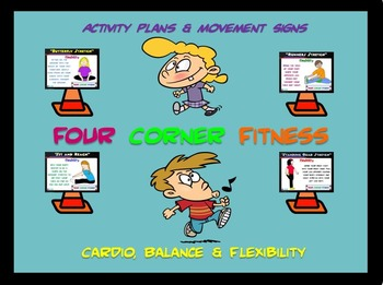 "PE  Activities: ""Four Corner Fitness""- Cardio, Balance and Flexibility"