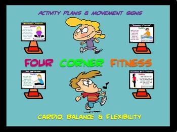 "PE  Activities: ""Four Corner Fitness""- Cardio, Balance and"