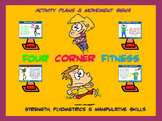 "PE  Activities: ""Four Corner Fitness""- Strength, Plyometri"