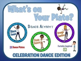 PE Activities: What's on your Plate- Celebration Dance Edition
