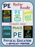 PE Advocacy Poster Bundle: 6 Physical Education Typography