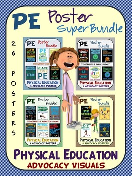 PE Advocacy Poster Super Bundle: 26 Physical Education Support Visuals
