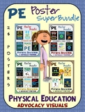 PE Advocacy Poster Super Bundle: 26 Physical Education Sup