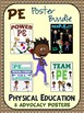 PE Advocacy Poster Bundle: 8 Physical Education (Support PE) Visuals
