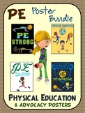 PE Advocacy Poster Bundle: 8 Physical Education (Support P