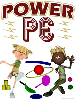 PE Advocacy Poster: POWER PE