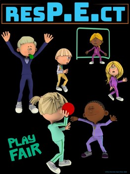 PE Advocacy Poster: ResPEct...Play Fair