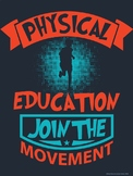 PE Advocacy Poster: Physical Education…Join the Movement