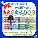 PE Alphabet Word Wall- Complete Display and Editable Word