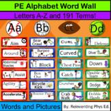 PE Alphabet Word Wall: Editable: 191 Term Physical Education Word Wall