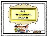 P.E. Assessment Rubric