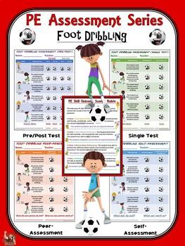 PE Assessment Series: Foot Dribbling- 4 Versions