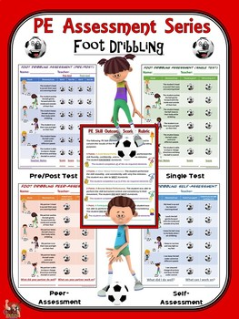 PE Assessment Series: Foot Dribbling- 4 Versions