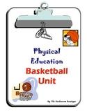 P.E. - Basketball Unit
