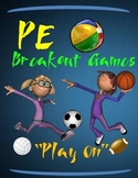 "PE Breakout Games- ""Play On"""