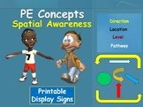PE Concepts; Spatial Awareness- Printable Display Signs