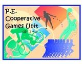 P.E. Cooperative Games Unit - Gr. 2 & 3