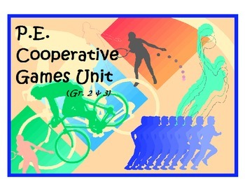 P.E. Cooperative Games Unit - Gr. 2 & 3
