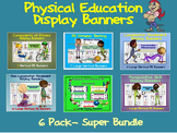 PE Display Banners (Large)- 6 Pack Super Bundle