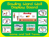 Bowling Word Wall Display: Skill, Graphics & Game Terms