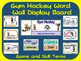 Gym Hockey Word Wall Display: Skill, Graphics & Game Terms