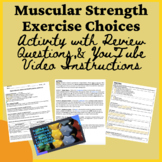 PE Distance Learning Muscular Strength Exercise Choices, a