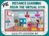PE Distance Learning from the Virtual Gym- Agility Lesson #1