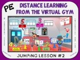 PE Distance Learning from the Virtual Gym- Jumping Lesson #2