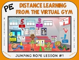 PE Distance Learning from the Virtual Gym- Jumping Rope Lesson #1