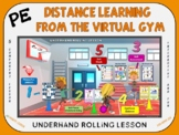 PE Distance Learning from the Virtual Gym- Underhand Rolli