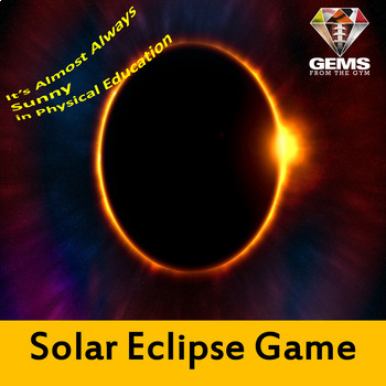 Physical Education Eclipse Game!