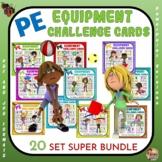 PE Equipment Challenge Cards: 20 Set SUPER BUNDLE- Great f