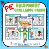 PE Equipment Challenge Cards: 5 Set DYNAMIC Bundle- Great