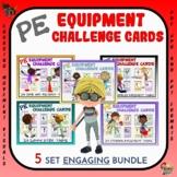 PE Equipment Challenge Cards: 5 Set ENGAGING Bundle- Great